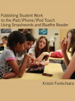 Smashwords - Publishing Student Writing to the iPad/iPhone/iPod Touch Using Smashwords and Bluefire Reader - A book by Kristin Fontichiaro | Media 21 Planning and Inspiration Fall 2011 | Scoop.it