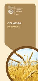 COMUNE DI MILANO - Celiachia... Parliamone | senza glutine | Scoop.it