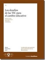Libro: Los desafíos de las TIC para el cambio educativo (descarga gratis)   TIC's y Educación   Scoop.it