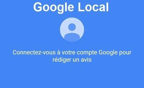 Google Local n'exige plus de profil Google+ pour rediger des avis locaux - Arobasenet.com | e-tourisme @ otcassis | Scoop.it