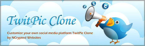 TwitPic Clone a Customized Microblogging Website Clone From NCrypted | TwitPic Clone | Scoop.it