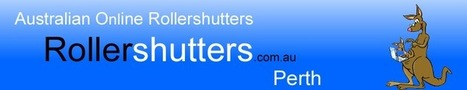 Roller Shutters Perth: Price and Order On-Line   Roller Shutters Australia   Scoop.it