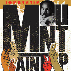 Mountaintop, about Dr. Martin Luther King, debuts at The Unicorn | examiner.com | OffStage | Scoop.it