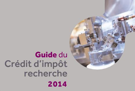 Guide du crédit d'impôt recherche 2014   Business research   Scoop.it