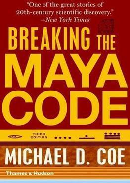 Michael Coe reads from 'Breaking The Maya Code' | AAAS MemberCentral | Neuroanthropology | Scoop.it