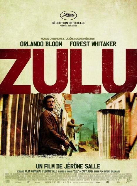 Zulu , thriller violent dans une Afrique du Sud post-apartheid | afrique du sud | Scoop.it