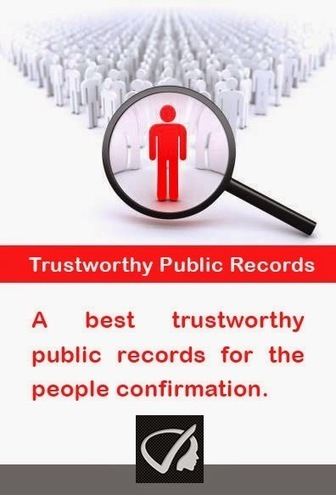Instant Profiler: Trustworthy Public Records - A Best Trustworthy Public Records For The People Confirmation. | Best people search, criminal and business records search services- InstantProfiler | Scoop.it