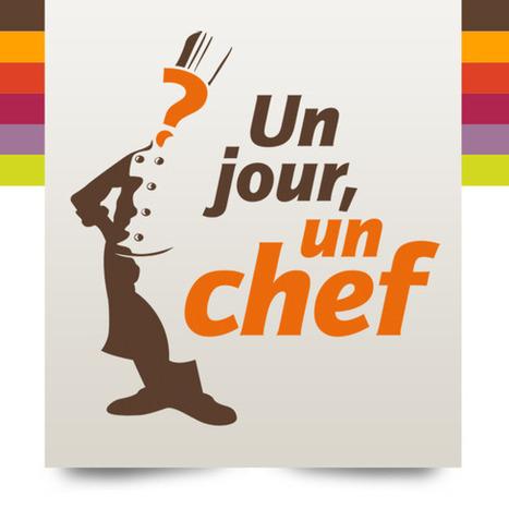 Un jour, Un chef | Papy Mamy Chef | Scoop.it