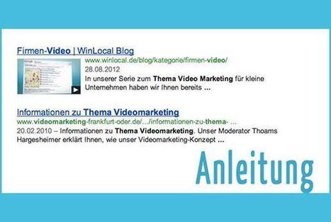 Mit dem Firmen-Video in den Suchergebnissen auffallen – So geht's | Video Marketing & Content DE | Scoop.it