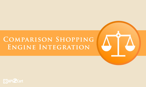 Comparison Shopping Engine Integration: Make Profound Changes | API Integration | Scoop.it