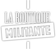 La boutique militante   Chuchoteuse d'Alternatives   Scoop.it