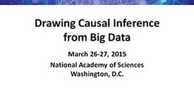 Drawing Causal Inference from Big Data - YouTube   Politique des algorithmes   Scoop.it