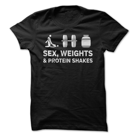 Sex, Weights & Protein Shakes Tshirt | Daily Updates. Ebooks, Software and Downloads - Browse the Marketplace | Scoop.it