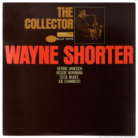Wayne Shorter: The Collector (1965/6) King Records 1980 | Jazz Plus | Scoop.it