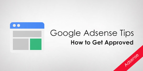 How to Get AdSense Account Approved Quickly | Joel Says - WordPress & Internet Tips | Scoop.it