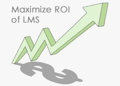 5 Tips To Maximize ROI Of Your LMS | eLogic Learning; Learning Management System | Scoop.it