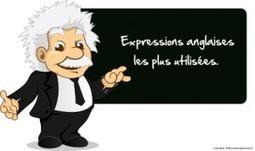 Les expressions anglaises ou comment parler un Anglais naturel   Apprendre les langues etrangères   Scoop.it