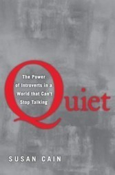 'Quiet:The Power of Introverts' That cant stop talking | Entrepreneurship | Scoop.it