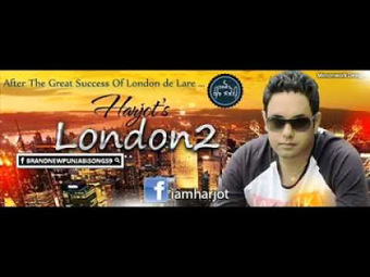 Latest Hindi Lyrics of Bollywood Movies: London 2 Lyrics - Harjot | Bollywood and Punjabi Lyrics | Scoop.it