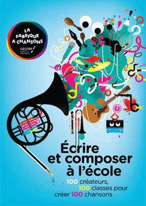 SACEM : La Fabrique à Chansons - écrire et composer à l'école | #13 Music management | Scoop.it