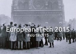 Culture et Numérique : Europeana Tech 2015, les 12 et 13 Février | Clic France | Scoop.it