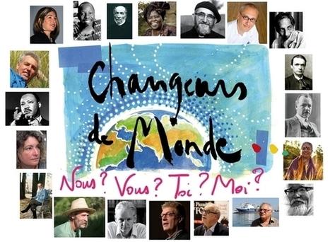 Changeurs de Monde : 300 portraits de personnalités engagées   Efficycle   Scoop.it