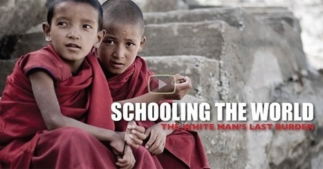 Schooling the World (2010) | Watch the Full Documentary Online | Positive futures | Scoop.it