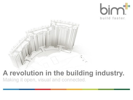 bim+ a revolution in the building industry | 4D Pipeline - trends & breaking news in Visualization, Virtual Reality, Augmented Reality, 3D, Mobile, and CAD. | Scoop.it