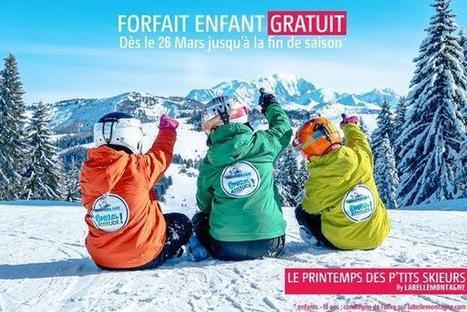 Profitez du printemps pour faire skier vos enfants gratuitement avec Labellemontagne ! | Orcières Merlette | Scoop.it