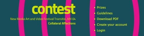 New Media Art and Video Festival Transitio_MX Transitio_mx 04 - call Deadline: 8 July 2011