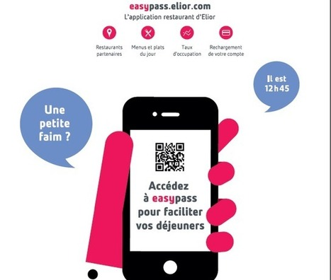 EasyPass : l'application restaurant par Elior | food tech | Scoop.it