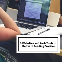 5 Websites and Tech Tools to Motivate Reading Practice | Pedagogy, Education, Technology | Scoop.it