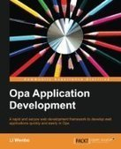 Opa Application Development - Free eBook Share | IT Books Free Share | Scoop.it