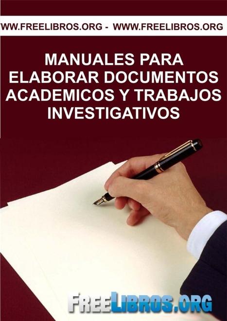 Libro - Manuales para elaborar documentos académicos y trabajos investigativos | Innovación y desarrollo | Scoop.it