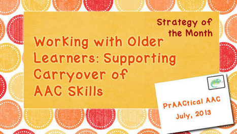 Working with Older Learners: Supporting Carryover of AAC Skills | Communication and Autism | Scoop.it
