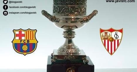 Previa FC Barcelona - Sevilla FC | JaviSFC.com | Previas Partido Sevilla FC | Scoop.it