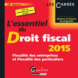L'essentiel du droit fiscal 2015 | Sélection de nouveaux livres | Scoop.it