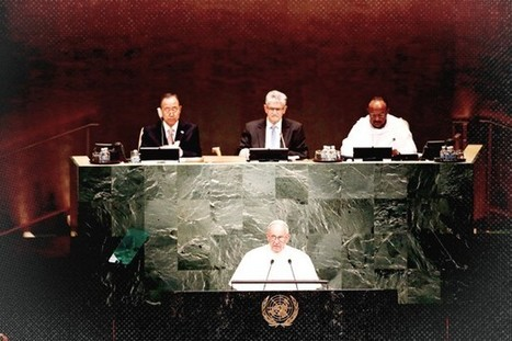 The Pope Makes a Plea to the United Nations: Save Our Planet | Learning, Teaching & Leading Today | Scoop.it
