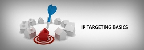 IP Targeting: The Most Targeted Way to Reach Potential Customers | advertising agency boston | Scoop.it