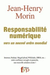 Jean-Henry Morin : La Responsabilité numérique - vers un nouvel ordre mondial | manually by oAnth - from its scoop.it contacts | Scoop.it