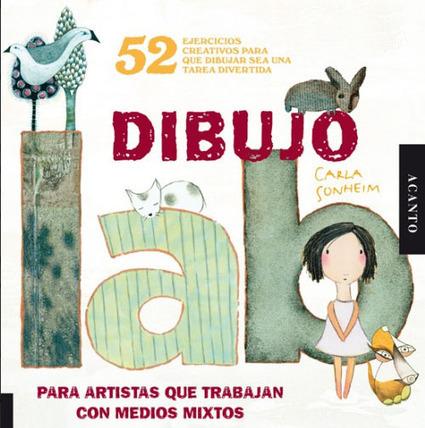 52 ejercicios para ser un gran dibujante. Carla Sonheim   Libros sobre ilustración   Scoop.it