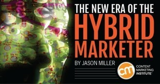The New Era of the Hybrid Marketer | Technology: Everyting Digital | Scoop.it