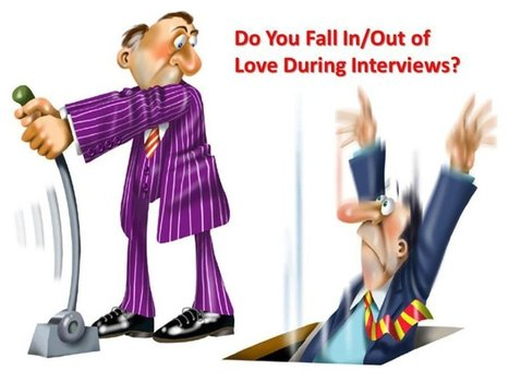 Hiring Mistake #4: Falling In/Out of Love During Interviews | Hire Top Talent | Scoop.it