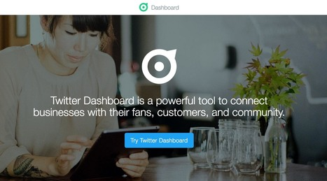 Twitter lancia Dashboard, uno strumento in aiuto alle aziende | marketing personale | Scoop.it