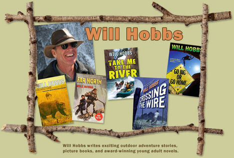 Will Hobbs Author of Crossing the Wire | Book Web Sites | Scoop.it