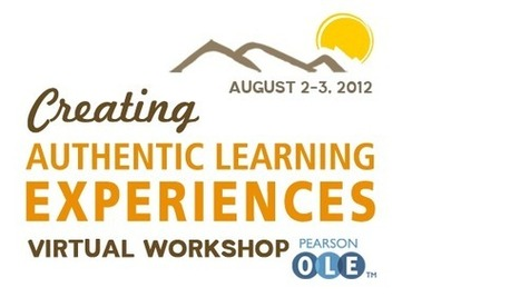 Creating Authentic Learning Experiences | OLE Community Blog | eLearning Pedagogies | Scoop.it