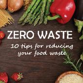 10 TIPS FOR REDUCING FOOD WASTE | FOOD COSMOS eDIGEST | Scoop.it