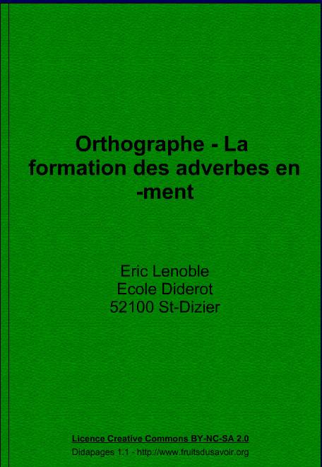 La formation des adverbes en -ment   FLE : Grammaire, Vocabulaire et divers   Scoop.it