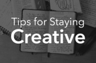 7 Tips for Staying Creative ~ Creative Market Blog | How to Suck Great Ideas out of Your Head | Scoop.it