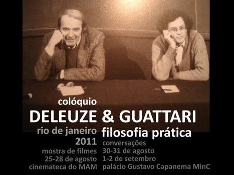 Colloque Deleuze & Guattari - Rio de Janeiro   Philosophie en France   Scoop.it